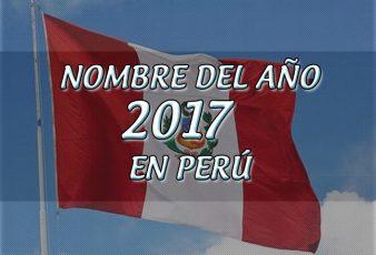 Nombre del año 2017 en perú