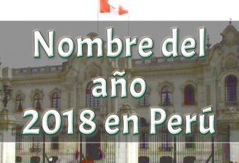 Nombre del año 2018 en perú