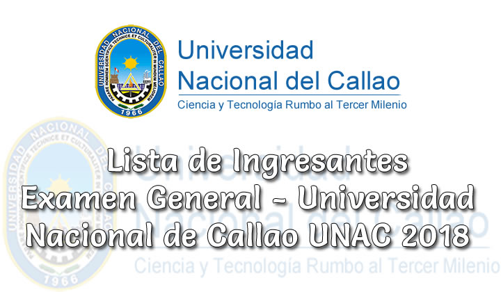 Ingresantes Examen General Universidad Nacional de Callao UNAC