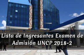 Lista de Ingresantes Examen de AdmisiónUNCP 2018-2