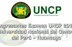 Ingresantes Examen UNCP Primera Selección 2019