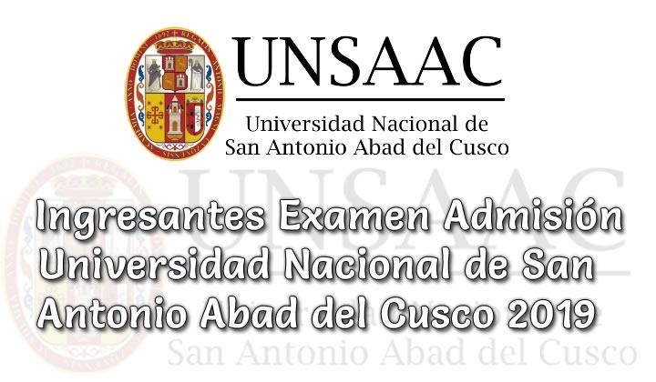 Ingresantes Examen admisión ordinario UNSAAC 2019