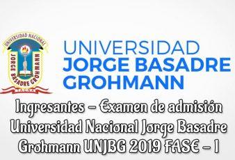 Resultados de Examen Admisión UNJBG FASE I 2019