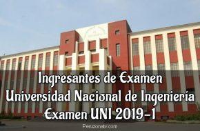 Lista de Ingresantes de Examen UNI 2019-1