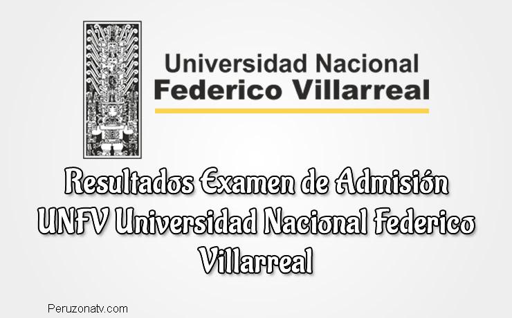 Ingresantes Examen UNFV Universidad Nacional Federico Villarreal