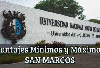 Puntajes Mínimos y Máximos San Marcos