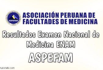 Ingresantes Examen Nacional de Medicina ENAM ASPEFAM