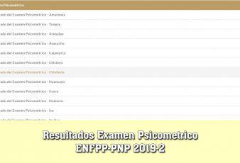 Resultados Examen Psicometrico ENFPP-PNP 2019-2