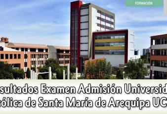 Resultados de examen Universidad Católica de Santa María de Arequipa