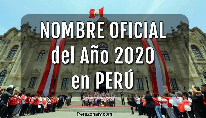Nombre Oficial del año 2020 en Perú