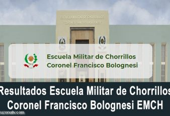 Resultados Escuela Militar de Chorrillos Coronel Francisco Bolognesi EMCH