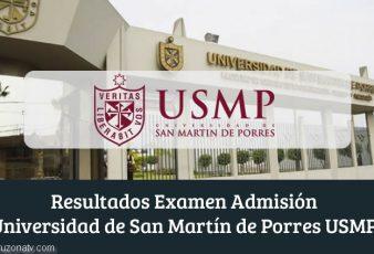 Resultados Examen Admisión Universidad de San Martín de Porres USMP