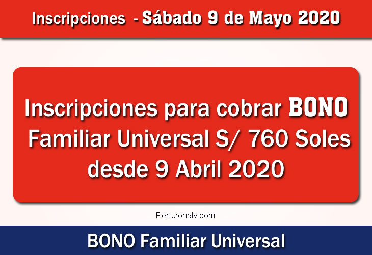 Inscripciones para cobrar BONO FAMILIAR UNIVERSAL 760 Soles
