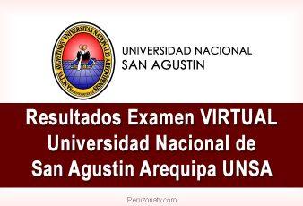 Ingresantes y Resultados Examen Admisión Virtual UNSA