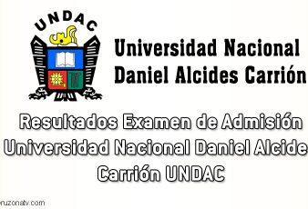 Resultados Examen Universidad Nacional Daniel Alcides Carrión UNDAC