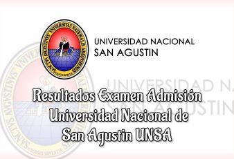 Resultados Examen Admisión UNSA Universidad Nacional San Agustín de Arequipa