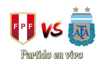 Peru vs Argentina en vivo y directo